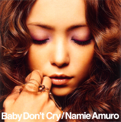 Amuro Namie – Baby Don't Cry